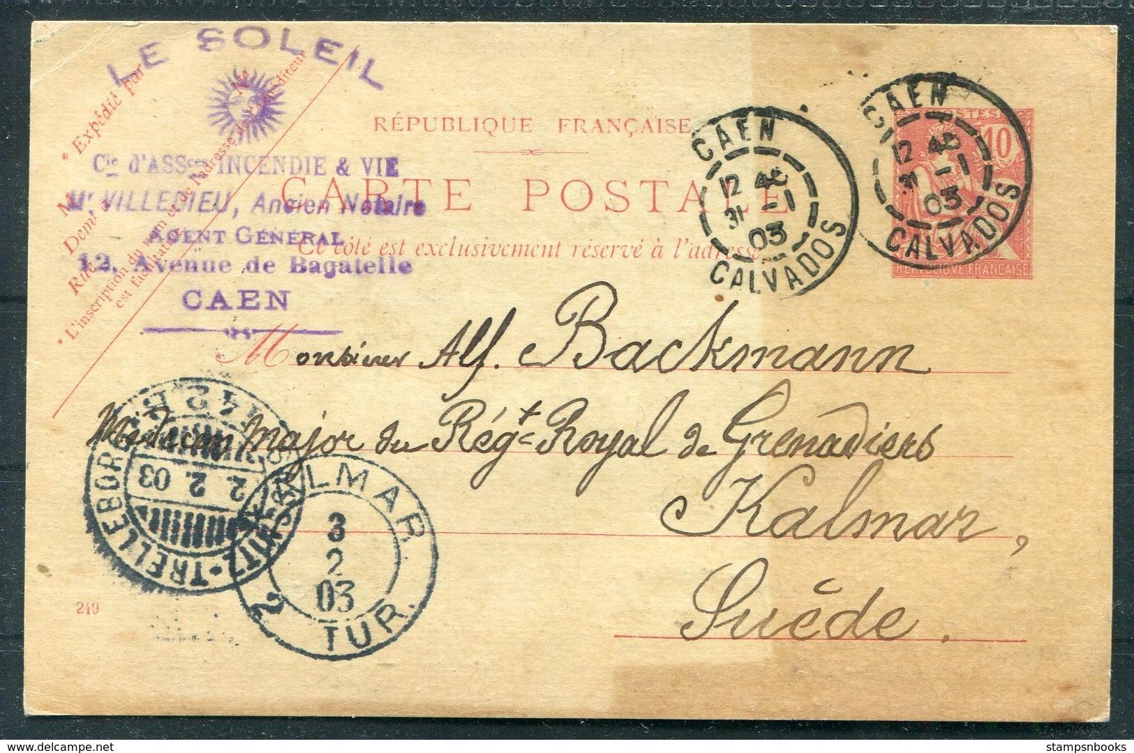 1903 Stationery Postcard, Le Soleil, Caen - Royal Grenadiers Military, Kalmar Sweden. Sassnitz / Trelleborg Ferry - Covers & Documents