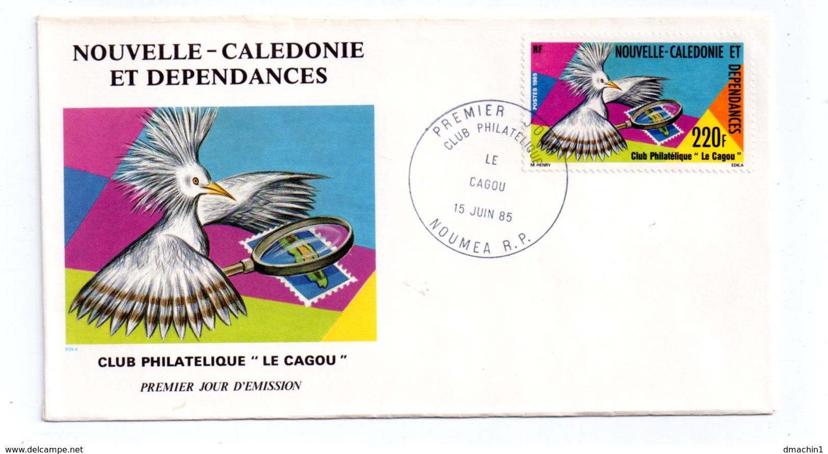 Premier Jour - Club Philatélique Le Cagou -Nouméa -1985- Voir état - Nuova Caledonia