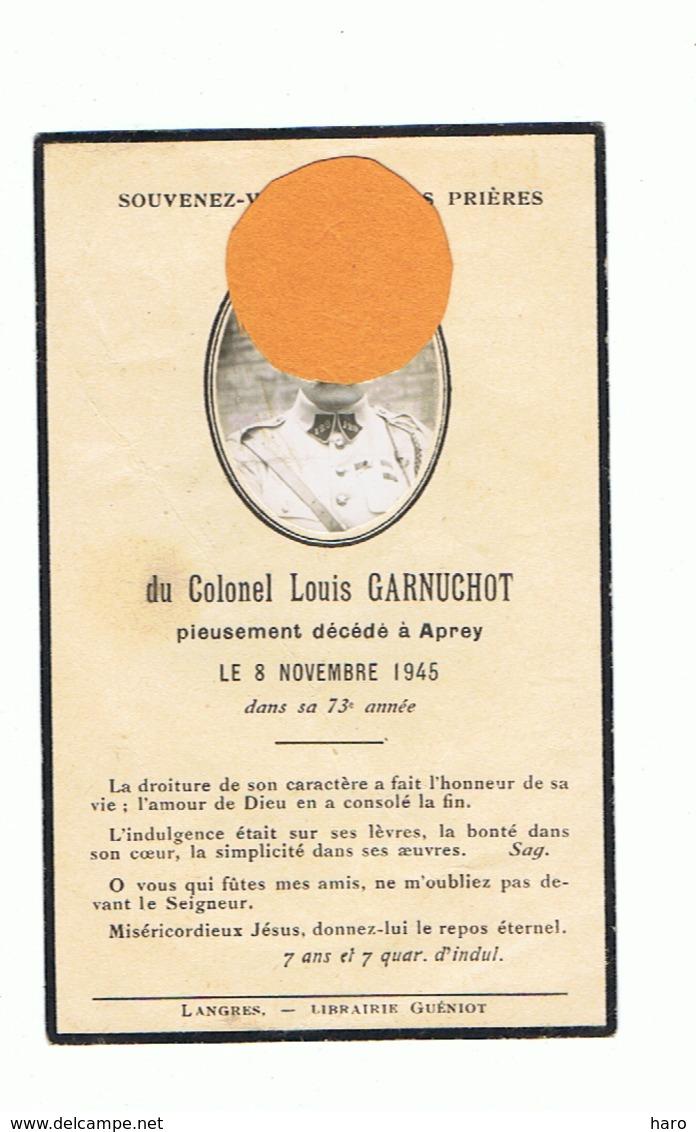 Faire-part De Décès Du Colonel Louis GARNUCHOT -  APREY 1945 - Armée Française - Avec Photo (fr79) - Obituary Notices