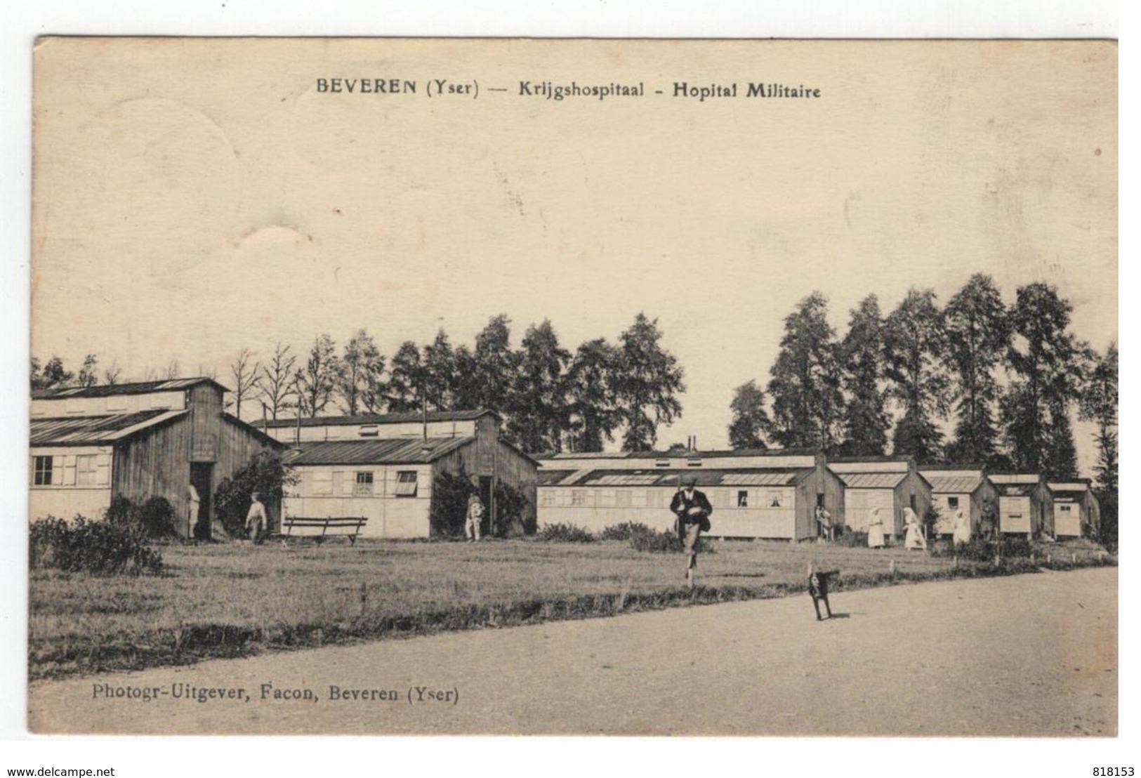BEVEREN (Yser)  -  Krijgshospitaal - Hopital Militaire - Alveringem