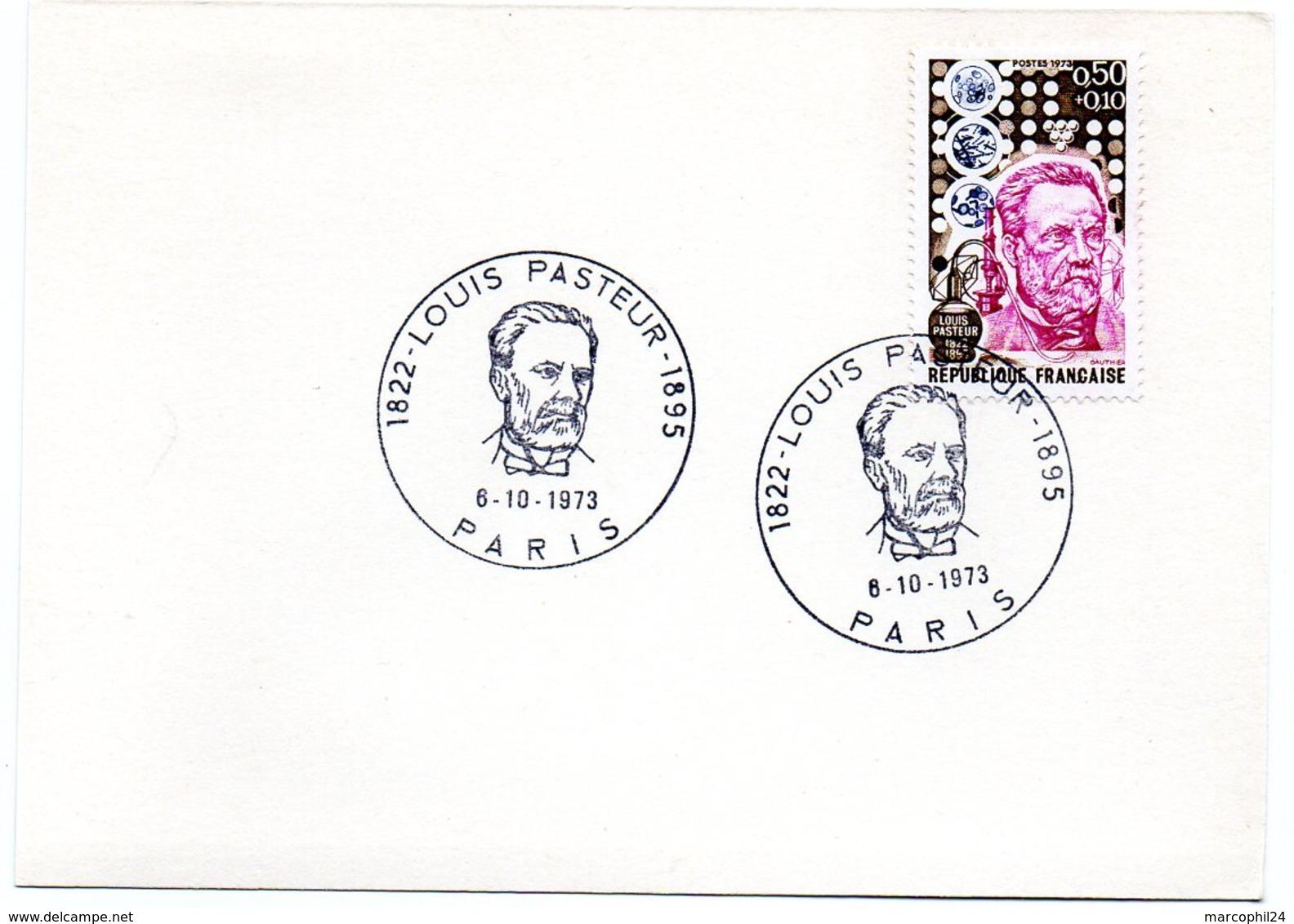 PARIS 1973 = CACHET PREMIER JOUR Illustré + N° 1768 = PASTEUR 1822 - 1895 - Louis Pasteur