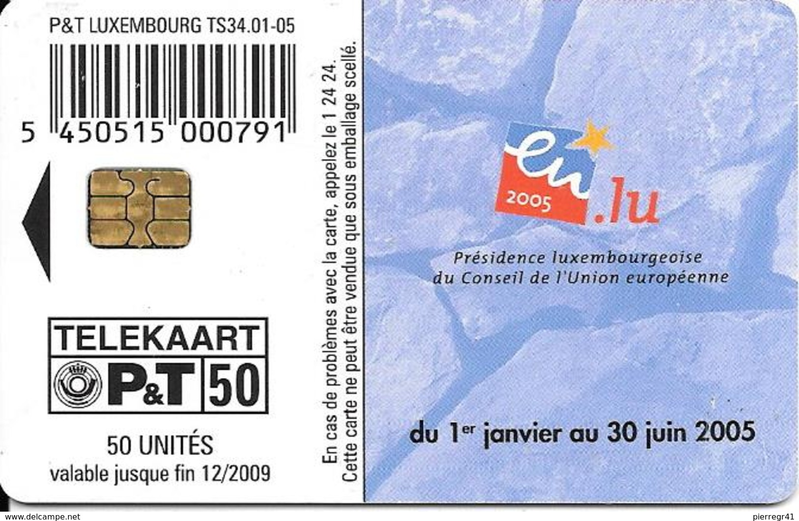 CARTE-PUCE-LUXEMBOURG-50U-TS34-OR5-01/05-UNION EUROPEENNE PRESIDENCE -V°Sans N° Série--TBE - Luxembourg
