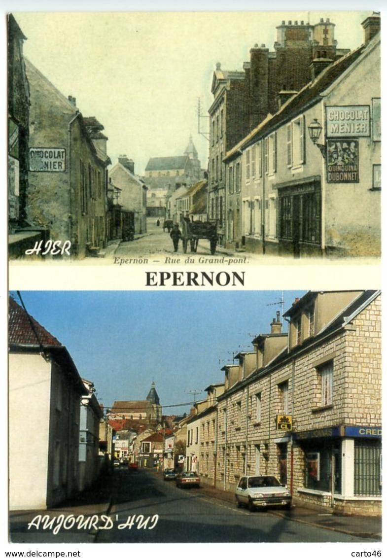 EPERNON - Hier Et Aujourd'hui - Voir Scan - Epernon