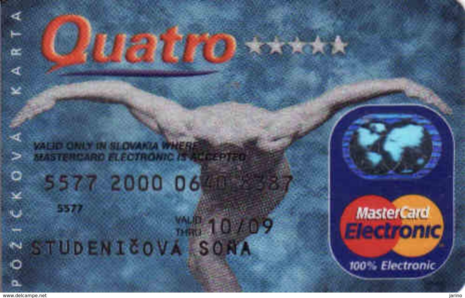 Credit Card Slovakia Quatro, Magnetic MasterCard Electronic - Cartes De Crédit (expiration Min. 10 Ans)