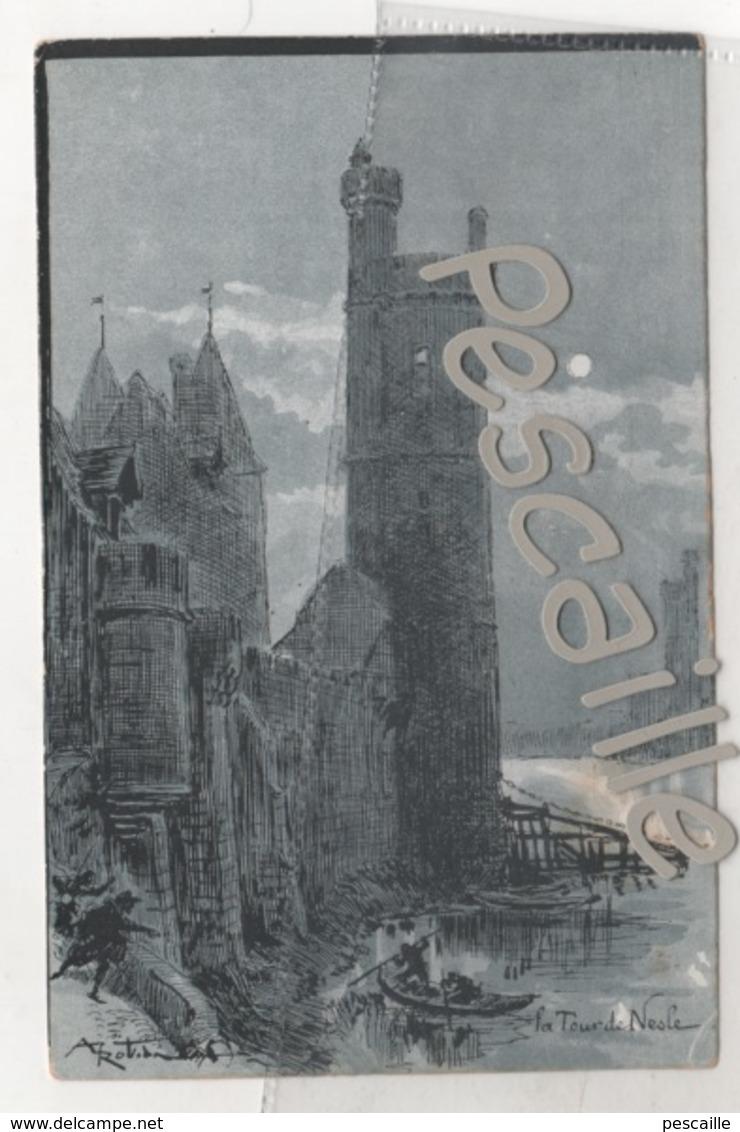75 PARIS AU MOYEN AGE - CP ILLUSTRATEUR ALBERT ROBIDA - LA TOUR DE NESLE - E. BAUDELOT PARIS SERIE P - Francia