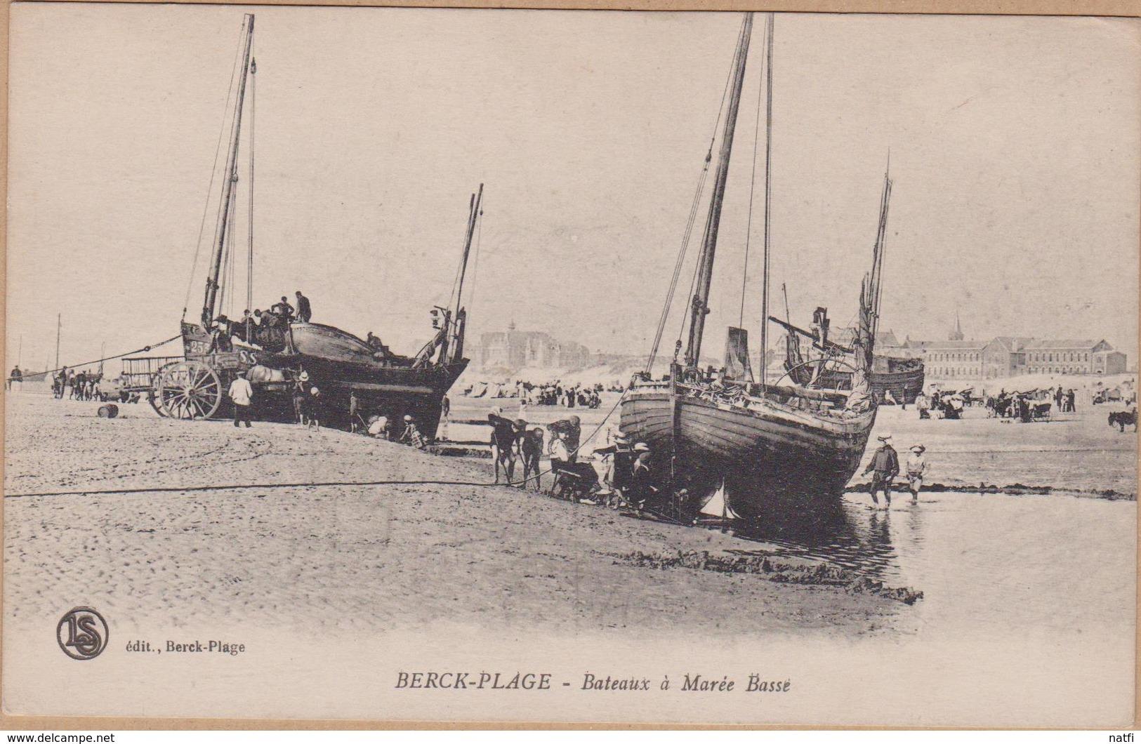 CPA BERCK S/MER BATEAUX A MAREE BASSE VOIR PHOTO - Berck