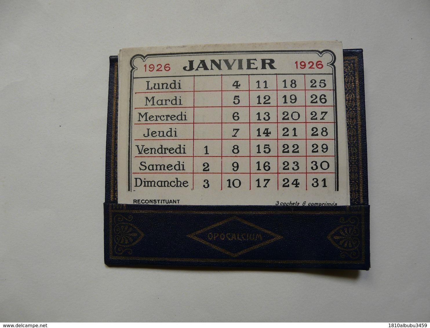 VIEUX PAPIERS - CALENDRIER PETIT FORMAT 1926 - OPOCALCIUM - A. RANSON Docteur En Pharmacie - Paris XXéme - Kalenders