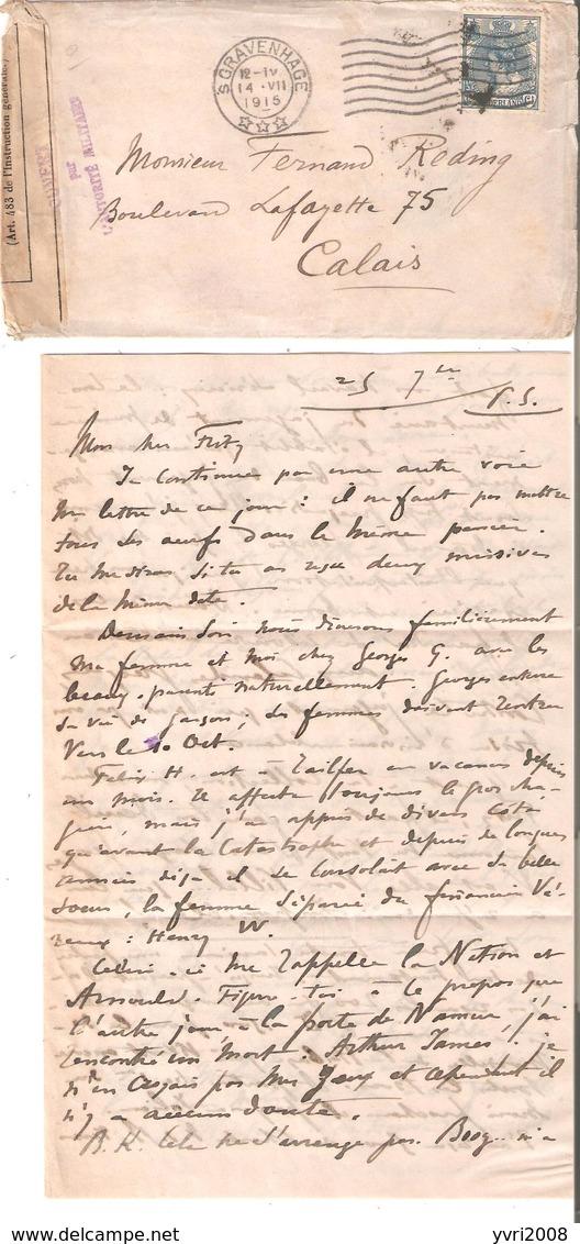 L. De 's GRAVENHAGE Du 14/7/1915 V/Calais - Ouvert Par L'Autor. Mil. - Weltkrieg 1914-18
