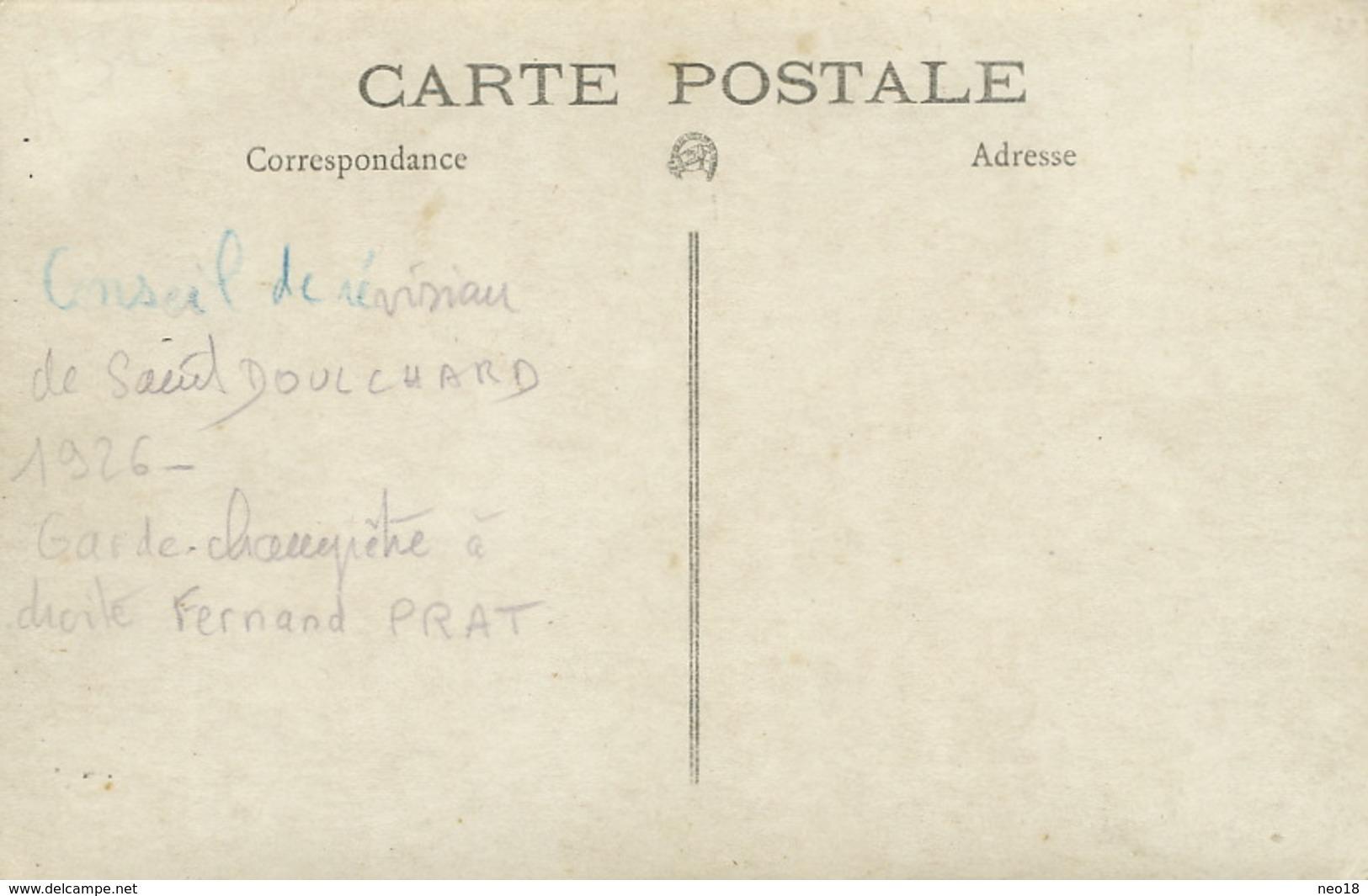 Carte Photo Saint Doulchard Conseil De Revision 1926 Garde Champetre Fernand Prat - Autres Communes