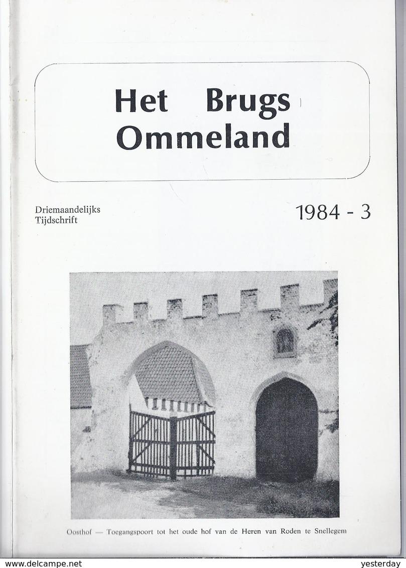 HET BRUGS OMMELAND 1984-3 GROSSE VAN BRUGGE PIETER POURBUS OP VEILINGEN VARSENARE  O.L.V. VAN LORETO DE WITTE BEER SINT- - Histoire