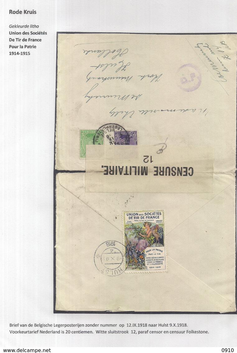 BRIEFOMSLAG VAN DE BELGISCHE LEGERPOSTERIJEN VAN 12.IX.1918 NAAR HULST  9.X.1918-SLUITZEGEL UNION DES SOC.DE TIR - Autres Lettres