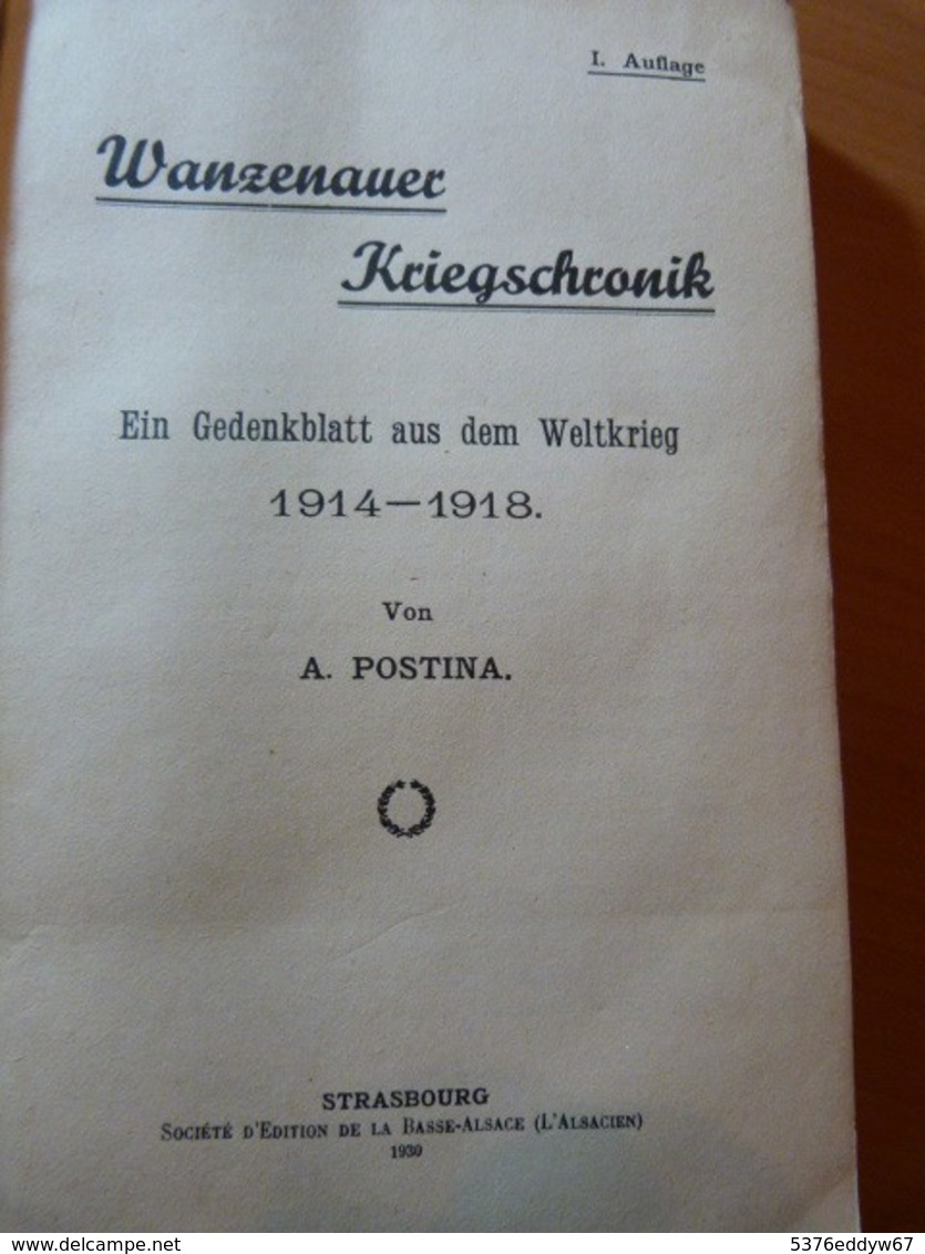 Postina. Wanzenauer Kriegschronik. La Wantzenau. Guerre 14-18- WW I. - Livres, BD, Revues