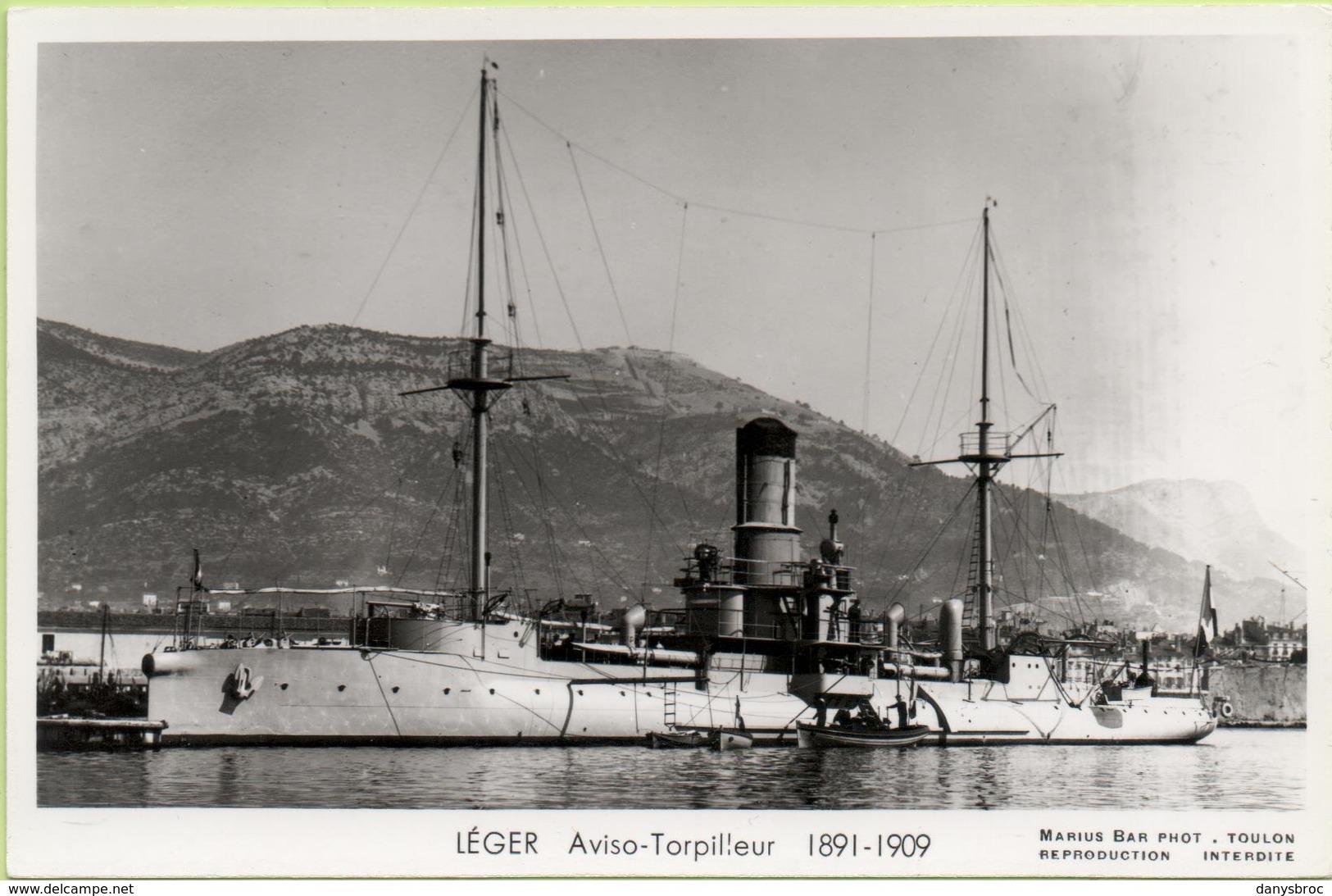 LEGER  AVISO TORPILLEUR  1891-1909 / Photo Marius Bar, Toulon / Marine - Bateaux - Guerre - Militaire - Guerra