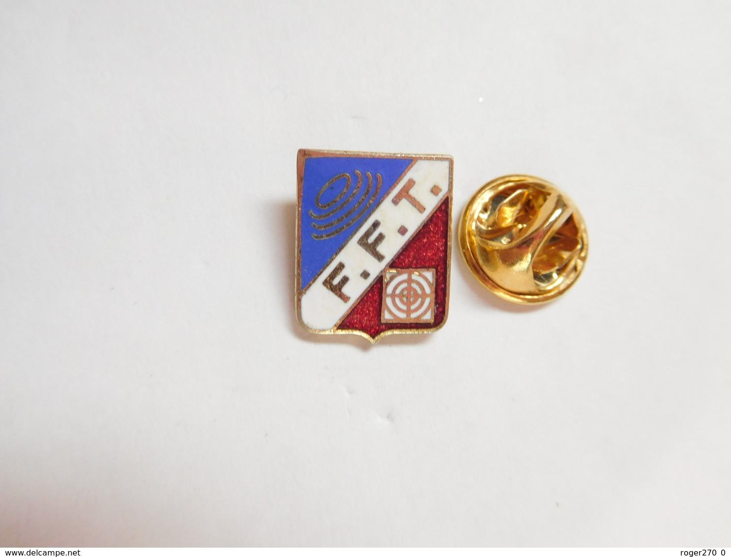 Beau Pin's En EGF , Tir , FFT , Fédération Française De Tir - Pin