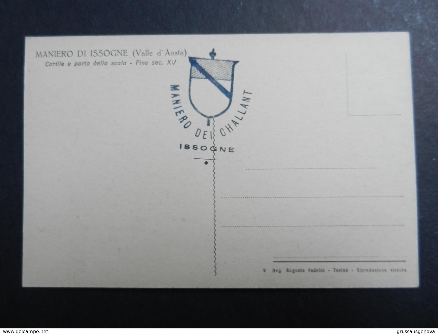 19946) VALLE D'AOSTA CASTELLO DI ISSOGNE CORTILE E PORTA SCALA SECOLO XV NON VIAGGIATA TIMBRO MANIERO DEI CHALLANT - Italia