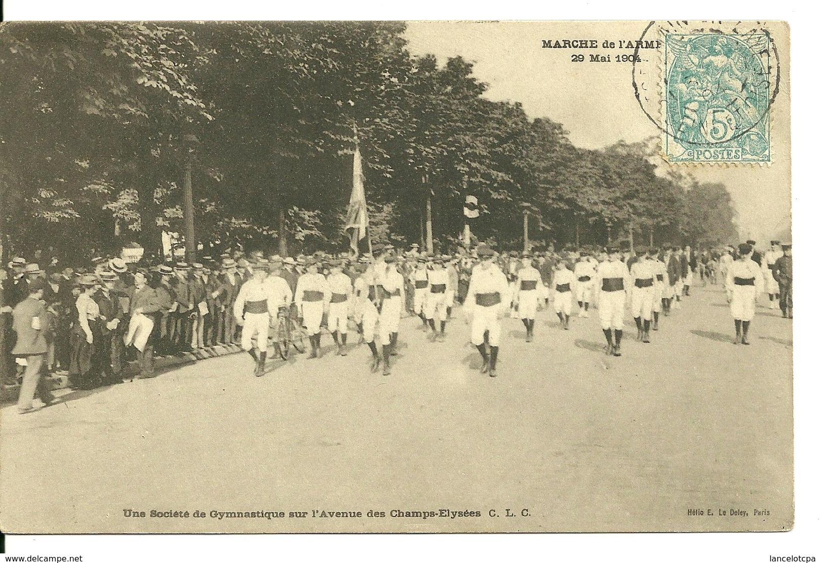 75 - PARIS / MARCHE DE L'ARMEE 29 MAI 1904 - SOCIETE DE GYMNASTIQUE SUR L'AVENUE DES CHAMPS ELYSEES - France
