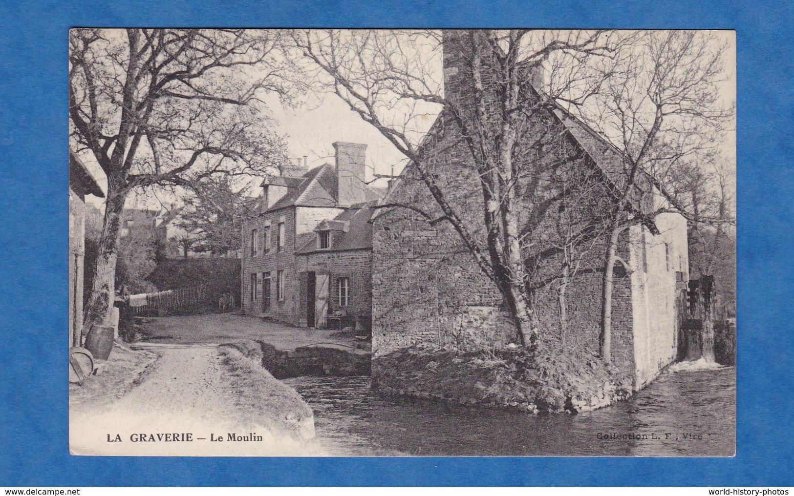 CPA - LA GRAVERIE - Le Moulin - Calvados - Prés Carville Coulonces Burcy - France