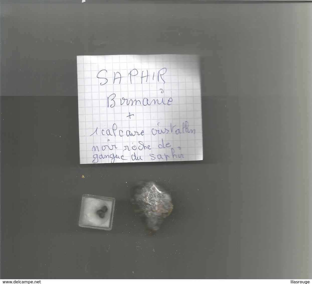 SAPHIR BIRMANIE  + 1 CALCAIRE CRISTALLIN NOIR ROCHE DE GANGUE DU SAPHIR - Minerals