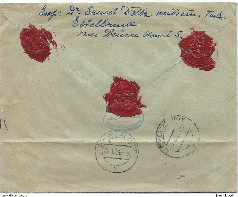 Ernest Deitz, Médecin-Dentiste, Ettelbruck - Einschreibebrief Versiegelt - Stempel 07-01-1964  Nach Esch-Alzette - Briefe U. Dokumente