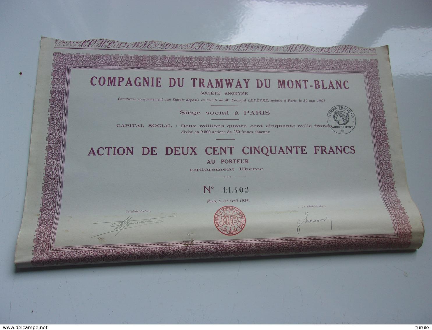 Compagnie Du TRAMWAY DU MONT BLANC (250 Francs) 1927 - Hist. Wertpapiere - Nonvaleurs