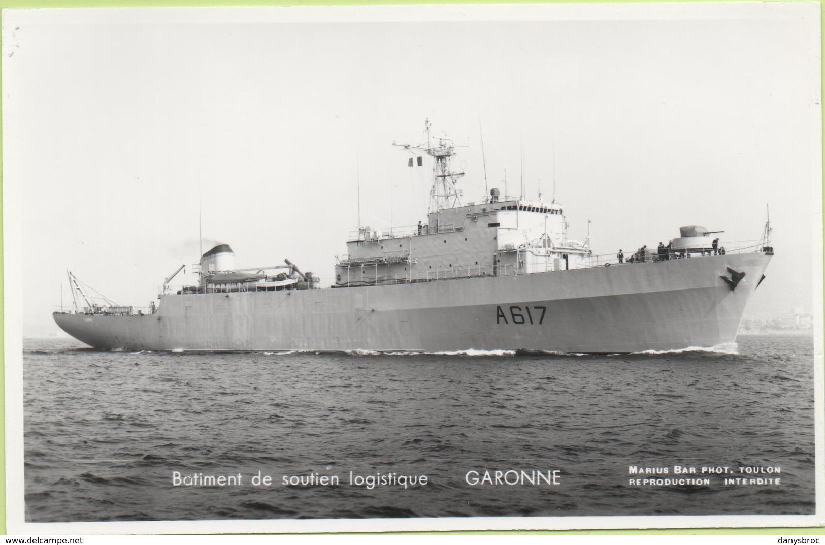 Bâtiment De Soutien Logistique   GARONNE   / Photo Marius Bar, Toulon / Marine - Bateaux - Guerre - Militaire - Warships