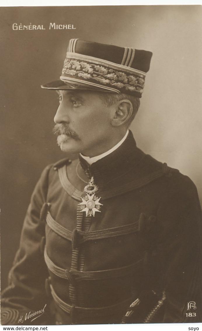 Carte Photo Général Michel  Par H. Manuel . Grand Croix Legion Honneur . Guerre 1914 - Politieke En Militaire Mannen