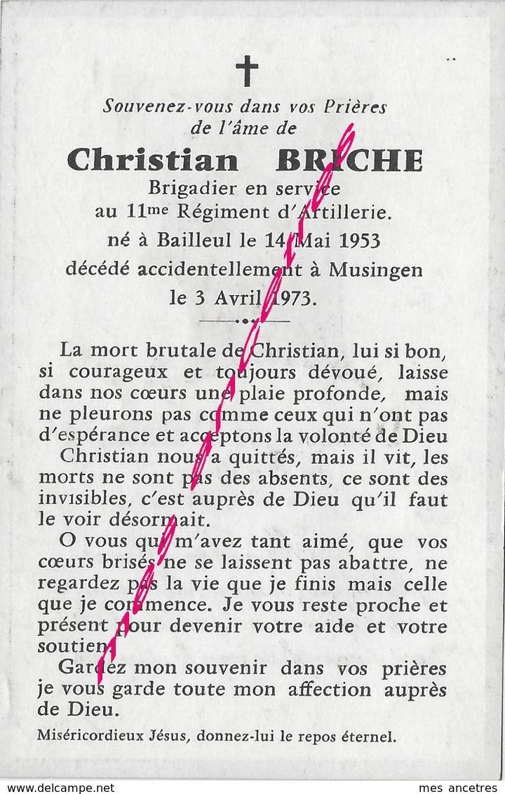 1973- Né Bailleul-(59) Dcd Musingen- Brigadier En Service 11e R Christian BRICHE - Décès