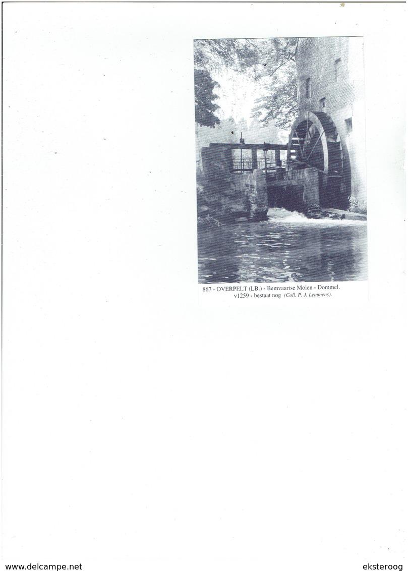 Overpelt 867 - Bemvaartse Molen - Dommel - 1259-bestaat Nog Coll Lemmens - Overpelt