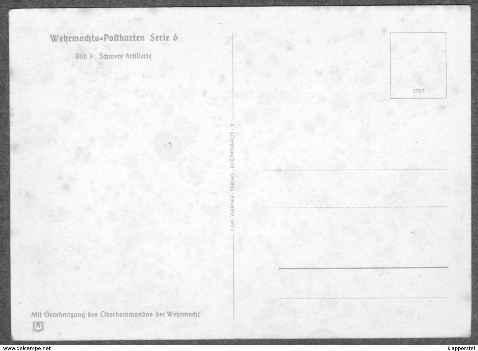 WW2 Wehrmachts Postkarten Schwere Artillerie  Armée Allemande Militaria - Weltkrieg 1939-45