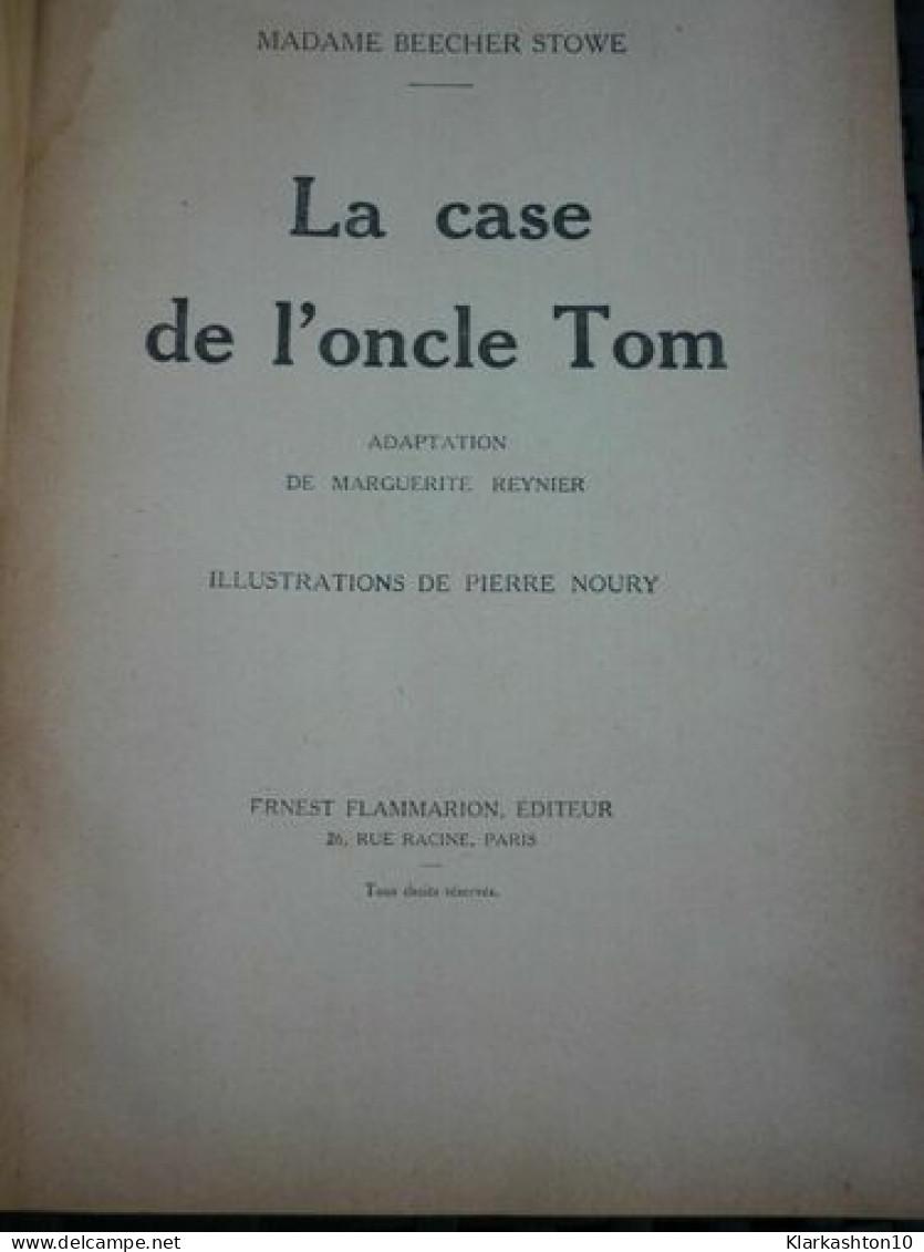 Madame Beecher-Stowe: La Case De L'oncle Tom/ Ernerst Flammarion, éditeur, 1932 - Libros, Revistas, Cómics