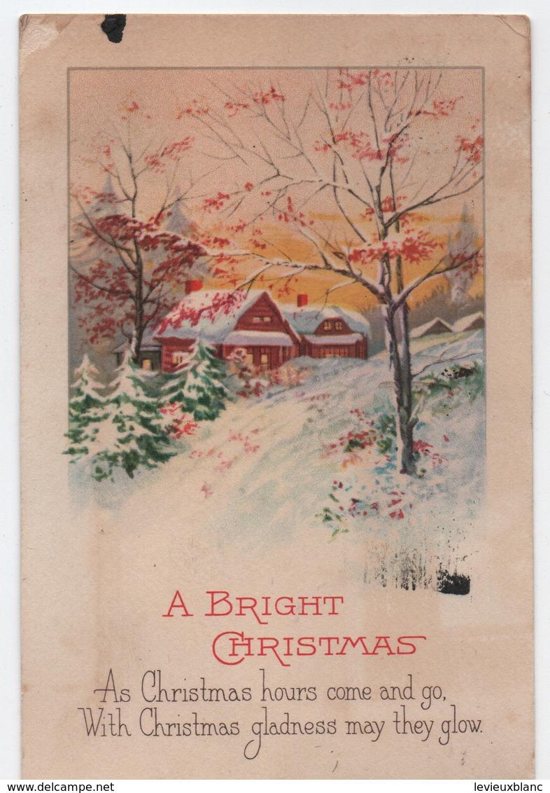 Carte De Voeux/A Bright Christmas/ Carte Postale/ Canada / Verdun/Chalets  Sous La Neige/ Vers 1925  CVE156 - Nouvel An