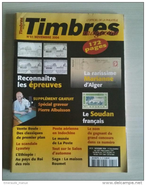 TIMBRES MAGAZINE 2004 - Novembre N° 51 (Marianne D'alger, Soudan, ...) - Français (àpd. 1941)
