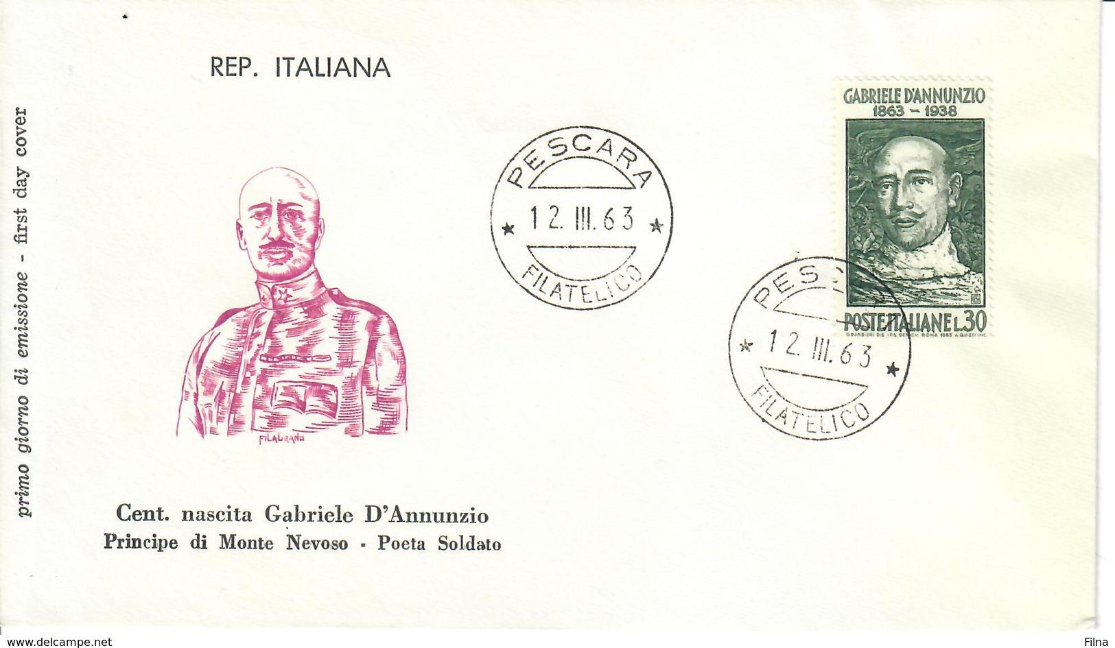 ITALIA 1963 - 100° NASCITA GABRIELE D'ANNUNZIO - FDC - 6. 1946-.. Republic