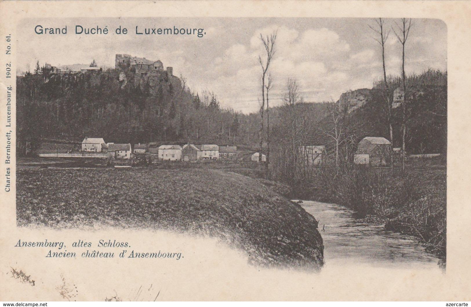 Ansemburg , Altes Schloss ,Ancien Chateau D'Ansembourg ,( Charles Bernhoeft , Luxembourg , 1902 ,n° 61 ) - Postcards