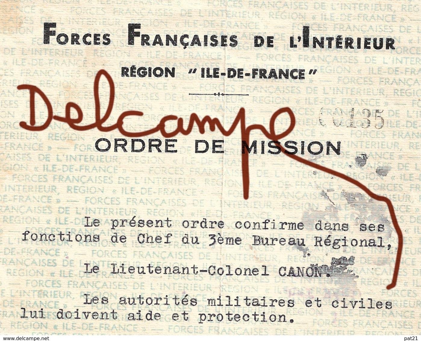 WW2  FFI  Colonel Rol Tanguy Sur Ordre De Mission Du 12 Août 1944, Concernant Le  Lieutenant-Colonel Canon - Autographes