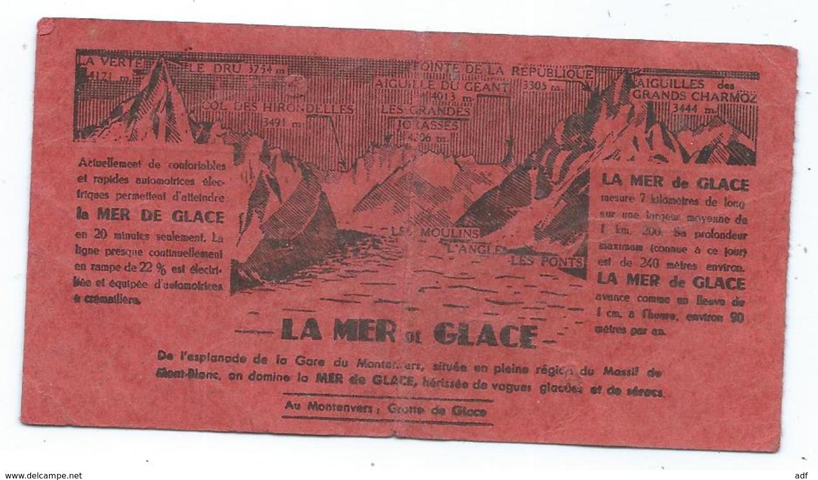 ANCIEN TICKET MONTEE ET DESCENTE CHEMIN DE FER DE CHAMONIX AU MONTENVERS ( MER DE GLACE ) - Europa