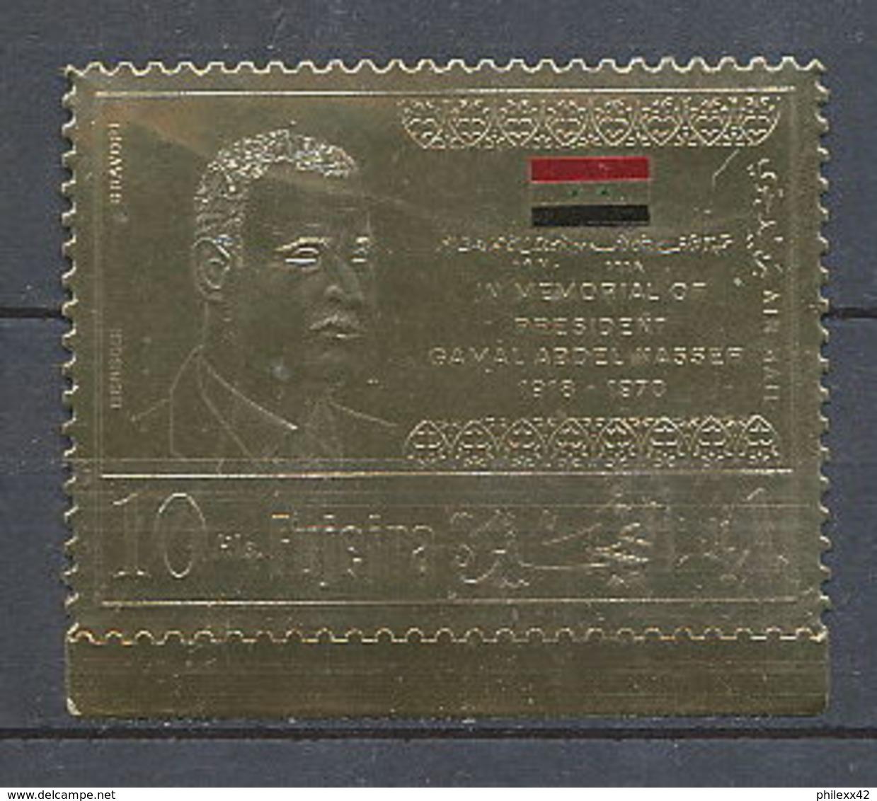 517/ Fujeira N°558  OR (gold Stamps) Gamal Abdel Nasser Egypte (Egypt UAR) Neuf ** Mnh - Célébrités