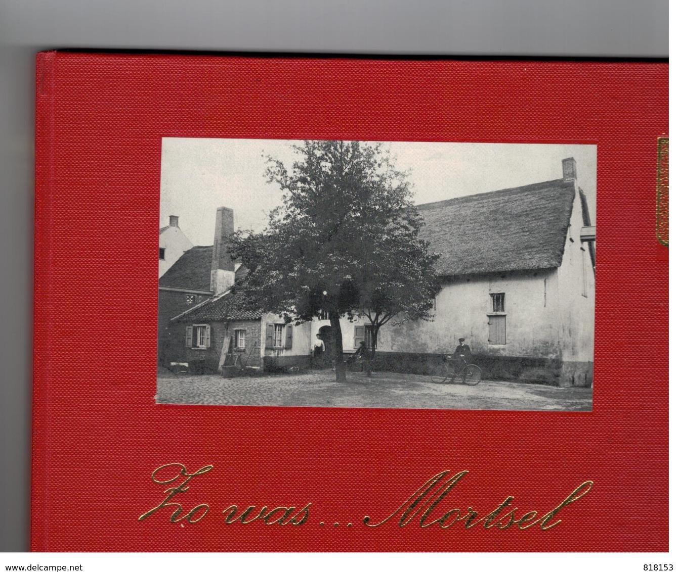 Mortsel In Oude Prentkaarten Zo Was...Mortsel - Mortsel