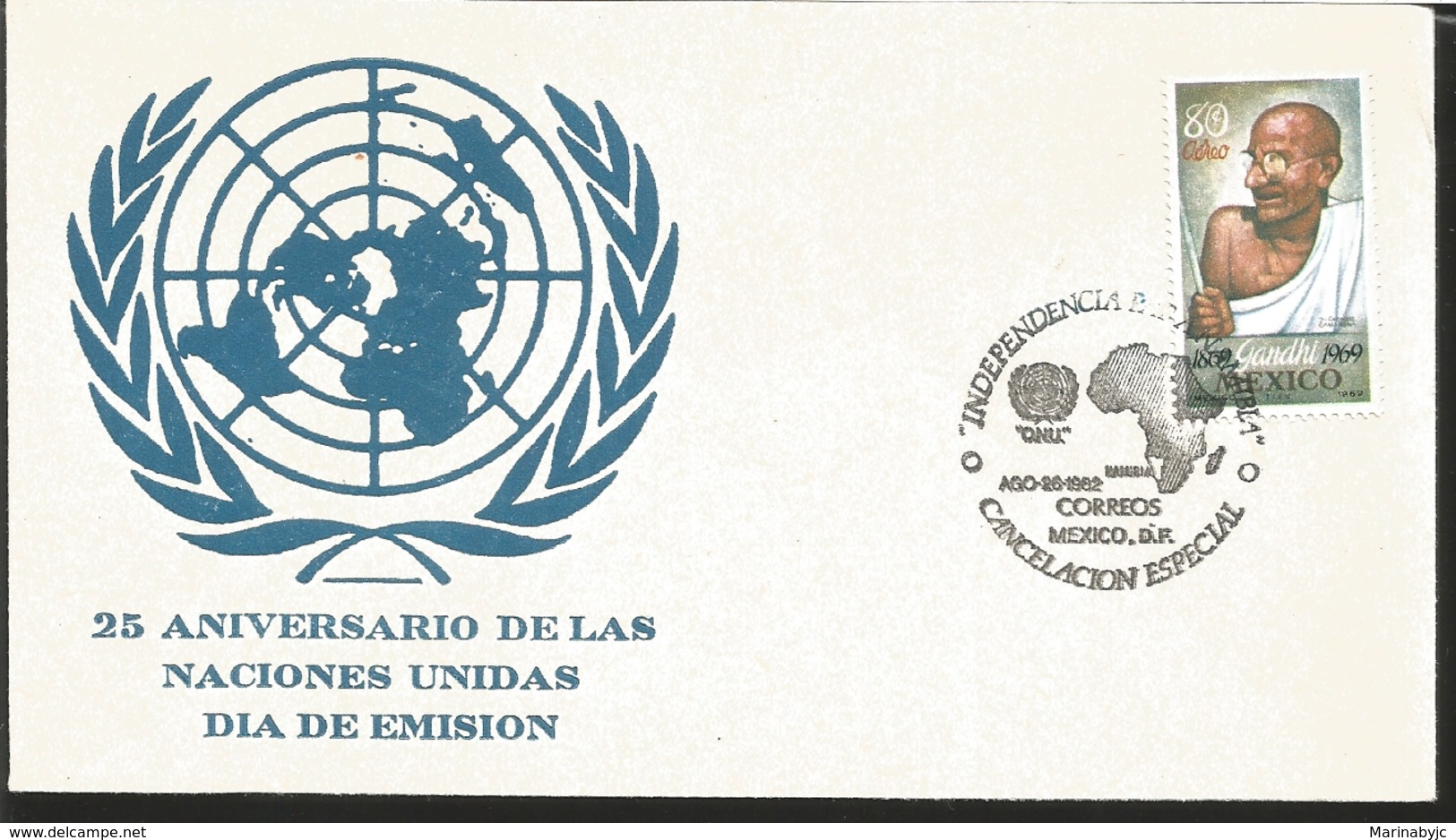 J) 1969 MEXICO, 25TH ANNIVERSARY OF THE UNITED NATIONS, EMBLEM, GANDHI, MAP, SPECIAL CANCELLATION, FDC - Mexico