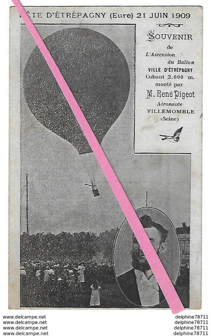 ETREPAGNY  Fête Du 21 Juin 1909  Souvenir De L'Ascension Du Ballon  (recto-verso) - France