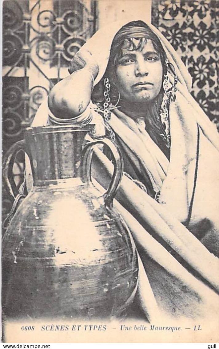 Afrique-Algérie- Scènes Et Types UNE BELLE MAURESQUE (femme)   (-  Editions LL N° 6608 )  *PRIX FIXE - Scènes & Types