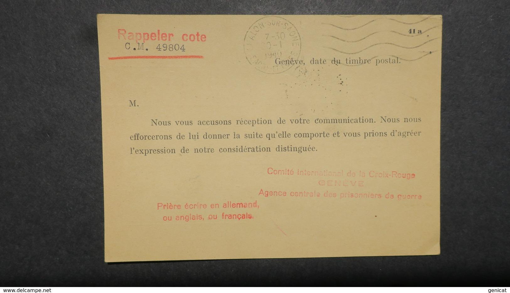 Rare Obliteration Prisonniers De Guerre Paris 1940 ( Janvier ) Sur Formulaire Comite Croix Rouge Genève Pour Chalon / S. - Marcophilie (Lettres)