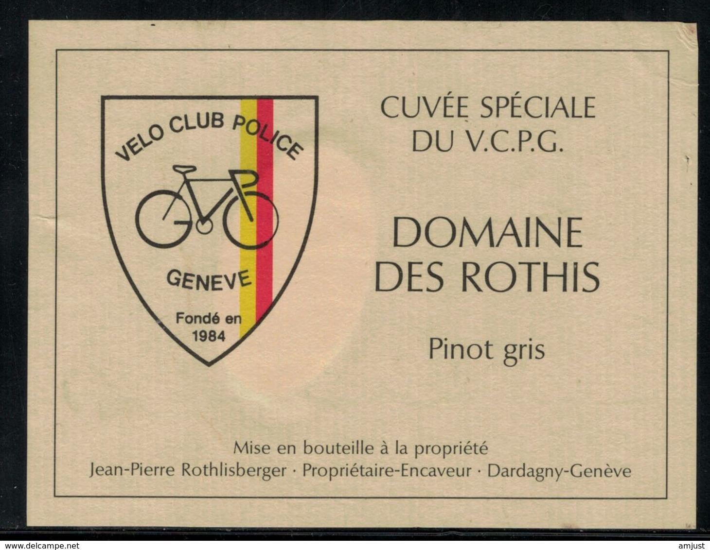 Etiquette De Vin // Pinot-gris De Dardagny, Vélo-Club Police De Genève - Cyclisme