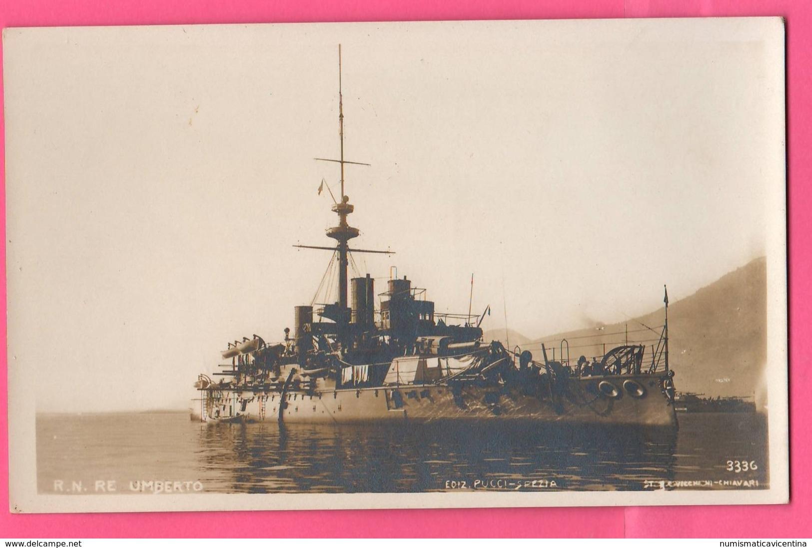 Regia Nave UMBERTO I° Corazzata Marina Navi Navires Ships Schiffe Marine Navy Barche La Spezia - Guerra
