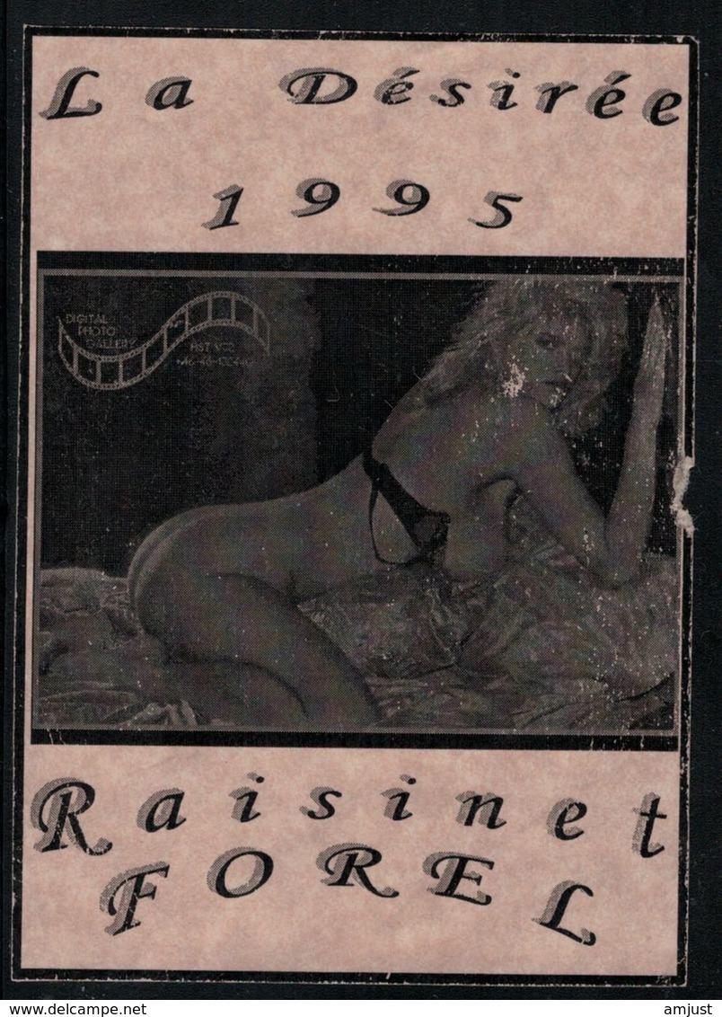 Etiquette De Vin // Raisinet Forel, La Désirée 1995 - Érotique