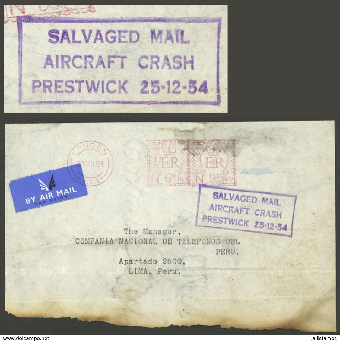 GREAT BRITAIN: CRASH COVER: 23/DE/1954 London - Lima (Peru), Airmail Cover With Meter Postage Of 15c. And With Evident S - Great Britain