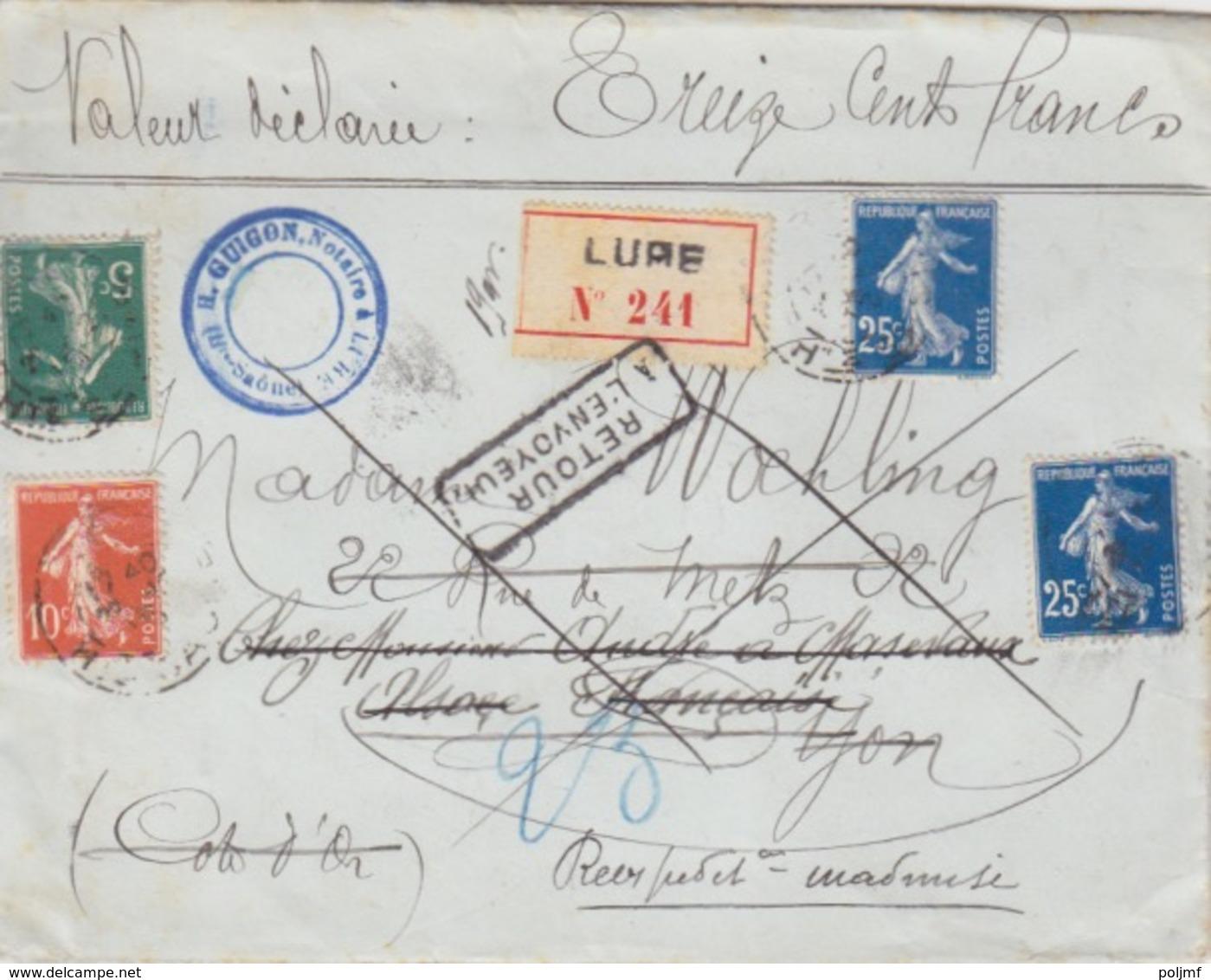 Semeuse N° 137, 138 Et 140 X 2 Sur Lettre Chargé (N° 241) Obl. Lure Le 23/12/15 Pour Dijon + Retour à L'Envoyeur - 1877-1920: Periodo Semi Moderno