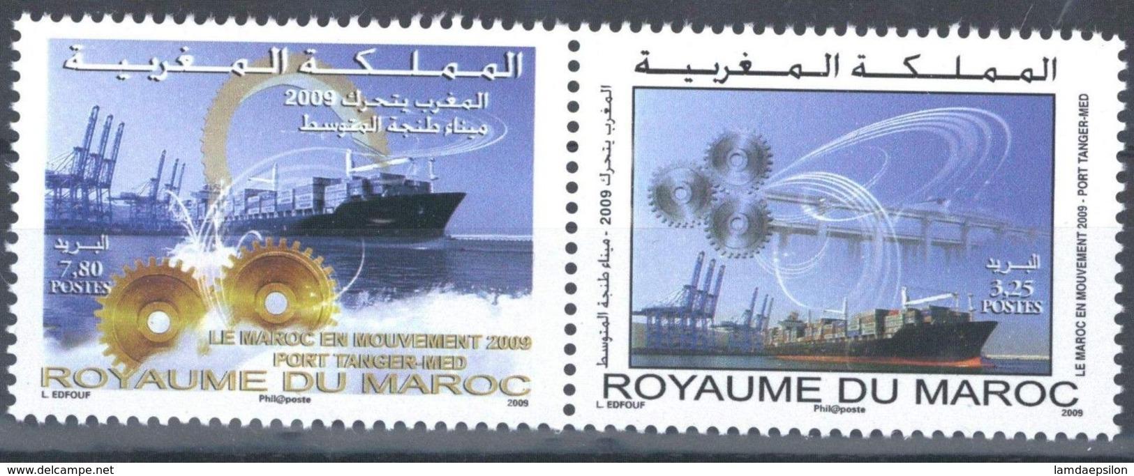 MOROCCO LE MAROC EN MOUVEMENT - PORT TANGER MED 2009 - Morocco (1956-...)