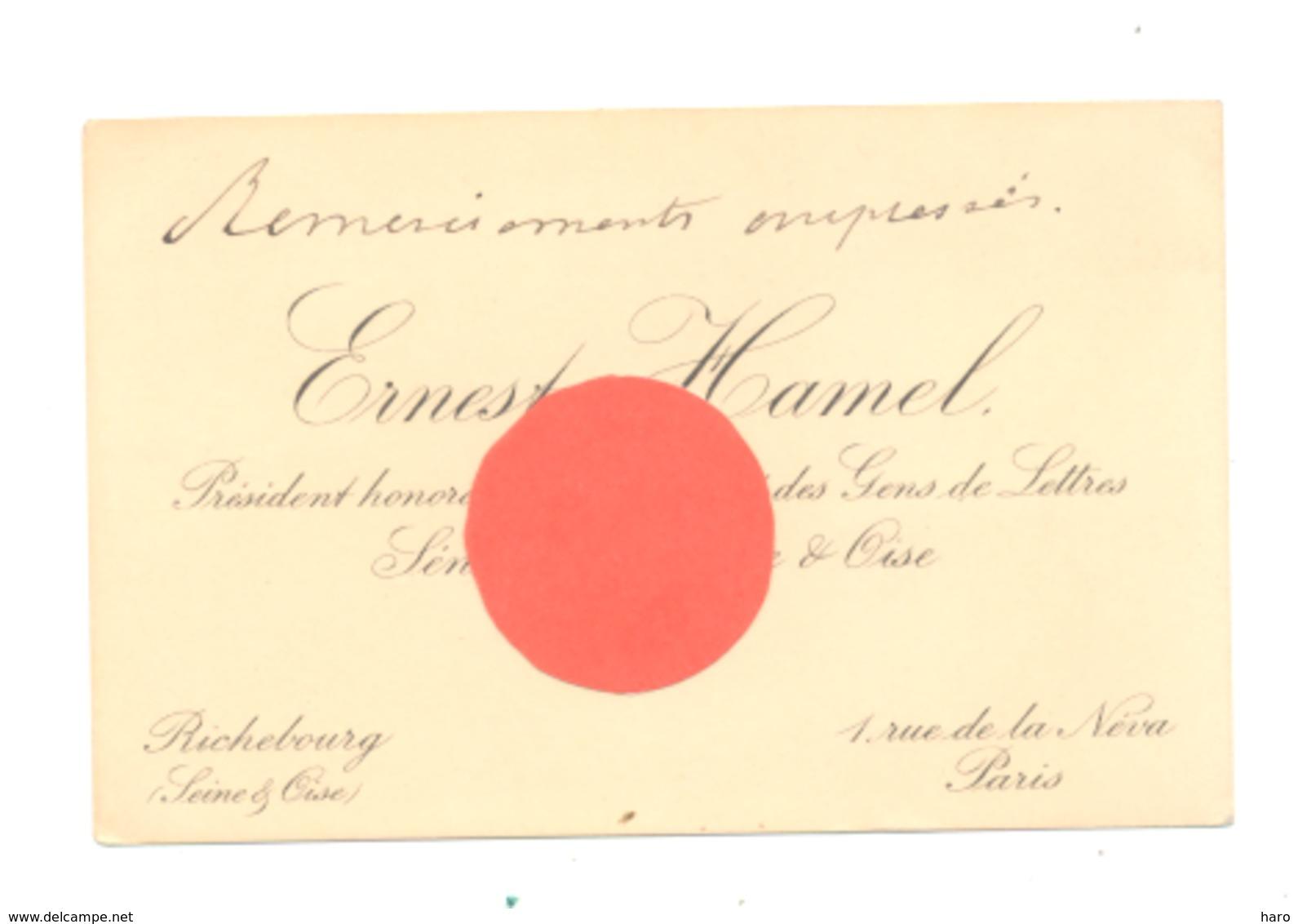 Carte De Visite:Ernest HAMEL, Président De La Société Des Gens De Lettres, Sénateur  Seine & Oise Paris  (fr81) - Visiting Cards