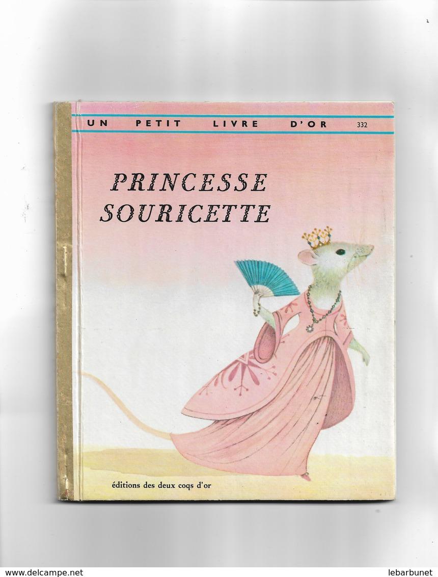 Un Petit Livre D'or  Princesse Souricette - Bücher, Zeitschriften, Comics